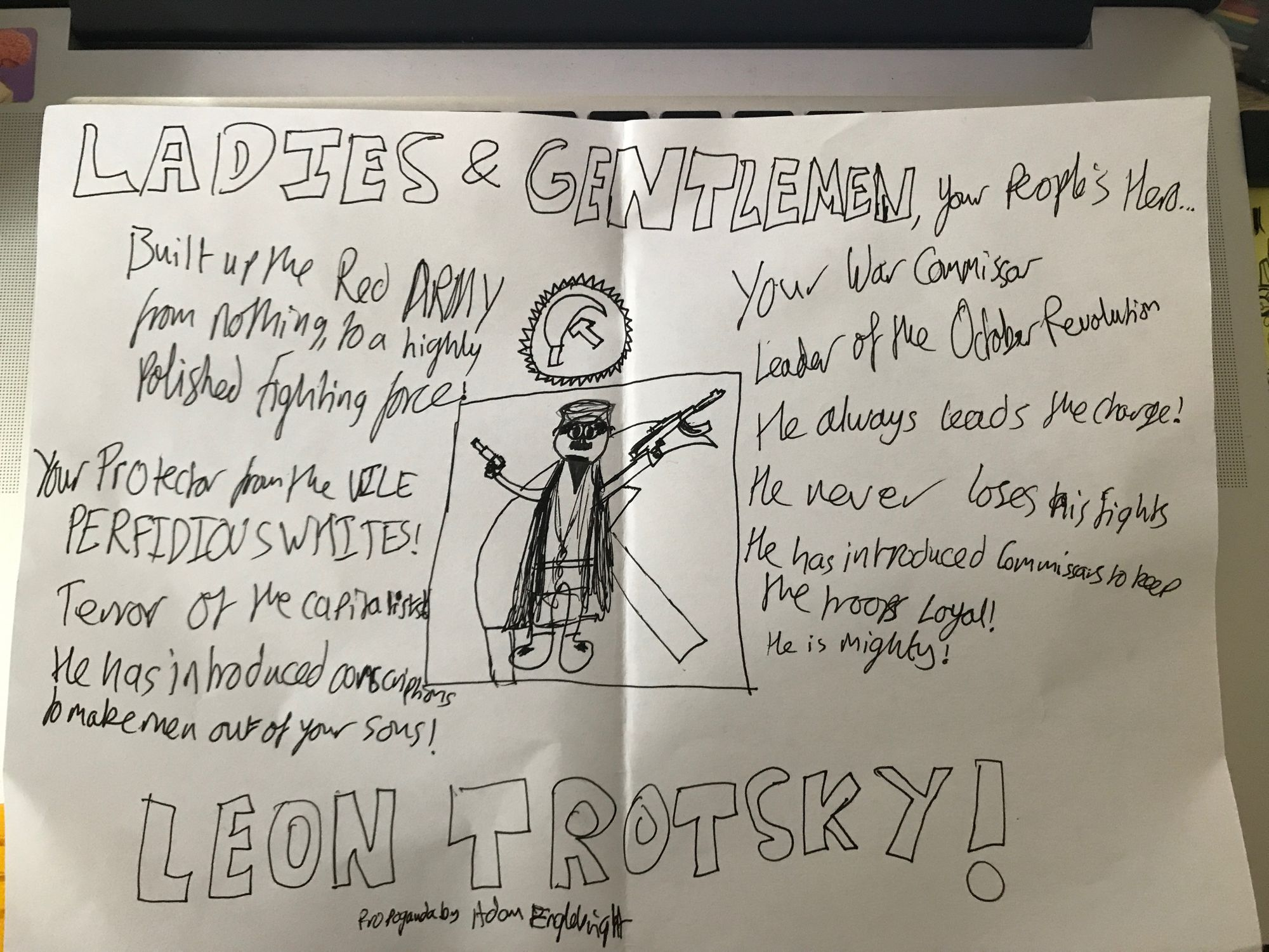 a poster I made in year 8 history or something about leon trotsky. it's good shit